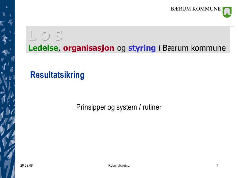 28.09.09Resultatsikring1 Prinsipper og system / rutiner