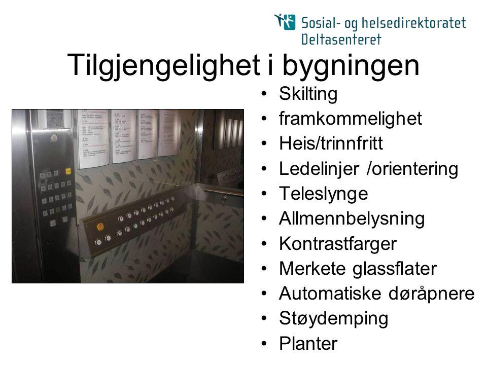 Tilgjengelighet i bygningen Skilting framkommelighet Heis/trinnfritt Ledelinjer /orientering Teleslynge Allmennbelysning Kontrastfarger Merkete glassf