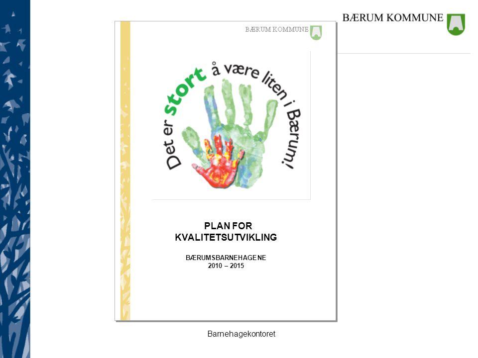 Barnehagekontoret ÅRSPLAN Beskrive barnehagens praksis: Hva som vektlegges Hvordan det arbeides med de ulike områdene Omsorg, oppdragelse, lek og læring Dokumentasjon og vurdering Lokale kulturbegivenheter Overgang fra barnehage til skole Barns medvirkning Barnehagens arbeid med satsingsområde språk Implementering av ny formålsbestemmelse