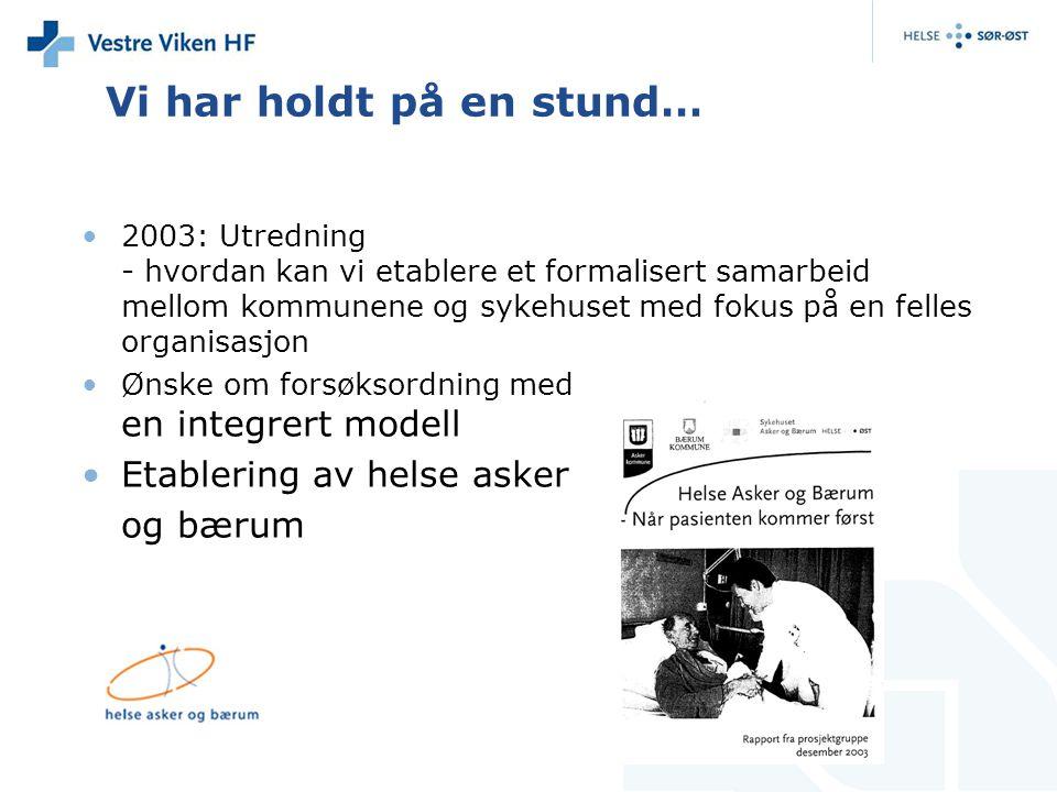 2004- 2009 Bærum sykehus: En robust praksiskonsulentordning Samarbeid med kommunene om kompetanse (inkludert ambulant fra sykehuset) Faglig samarbeid lindrende senger i kommunale enheter (handlingsplan) kompetanse- kommunikasjon - kontinuitet Samarbeid om etablering av forsterket korttidssenger på Hennie Onstad (inkl felles legestilling) Elektronisk meldingsutveksling (Bærum kommune) Samarbeid om utskrivningsklare pasienter Samarbeidsutvalg og avtaler på en rekke områder.