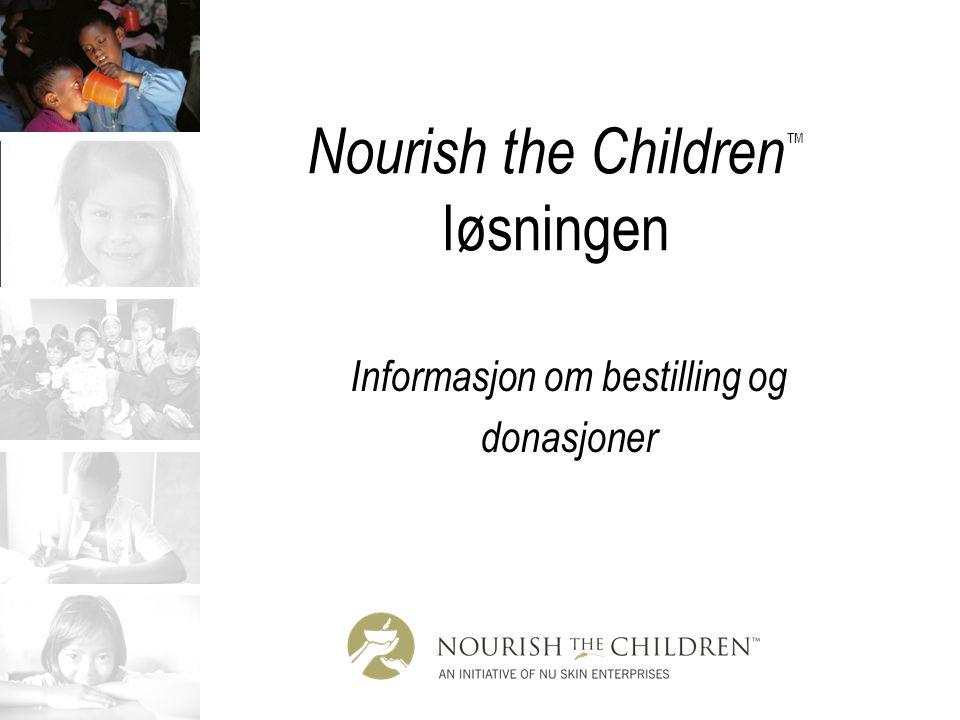 Nourish the Children ™ løsningen Informasjon om bestilling og donasjoner