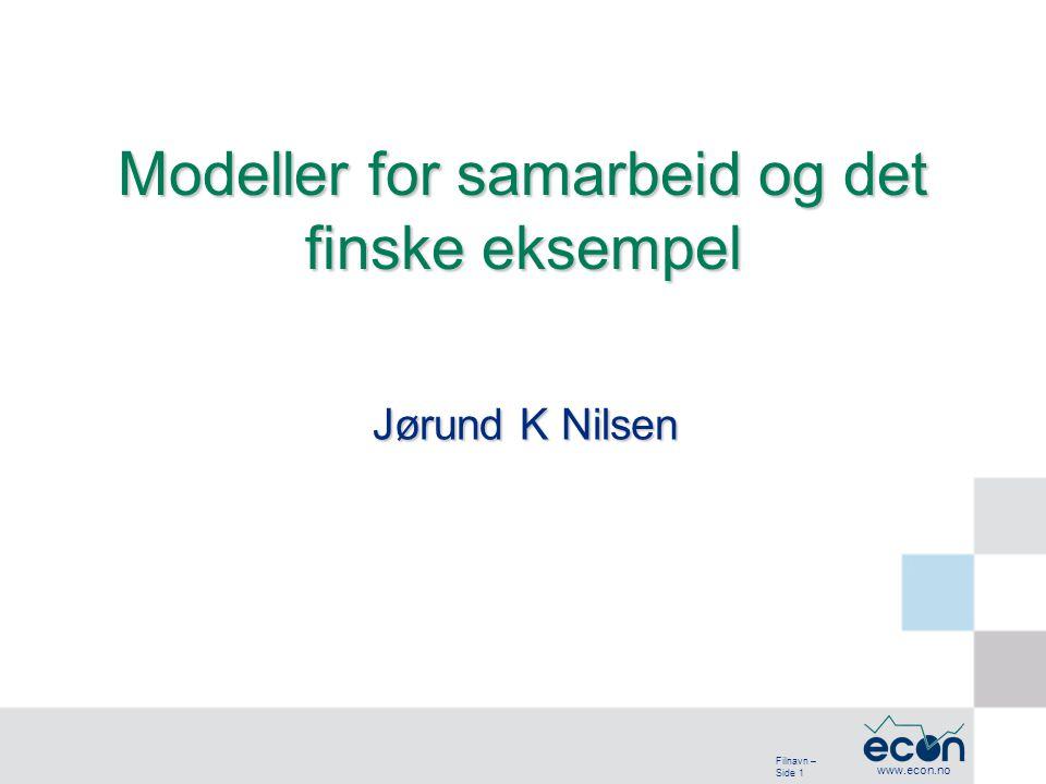 Filnavn – Side 12 www.econ.no ECON Senter for økonomisk analyse a.s Oslo, hovedkontor: Postadresse: Postboks 6823 St.