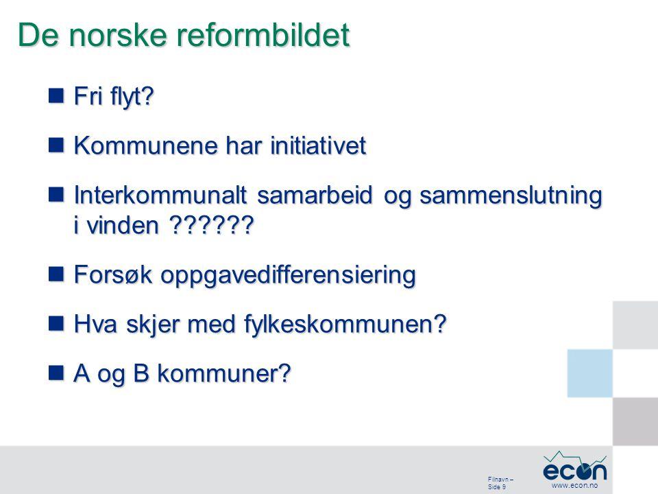 Filnavn – Side 9 www.econ.no De norske reformbildet Fri flyt.