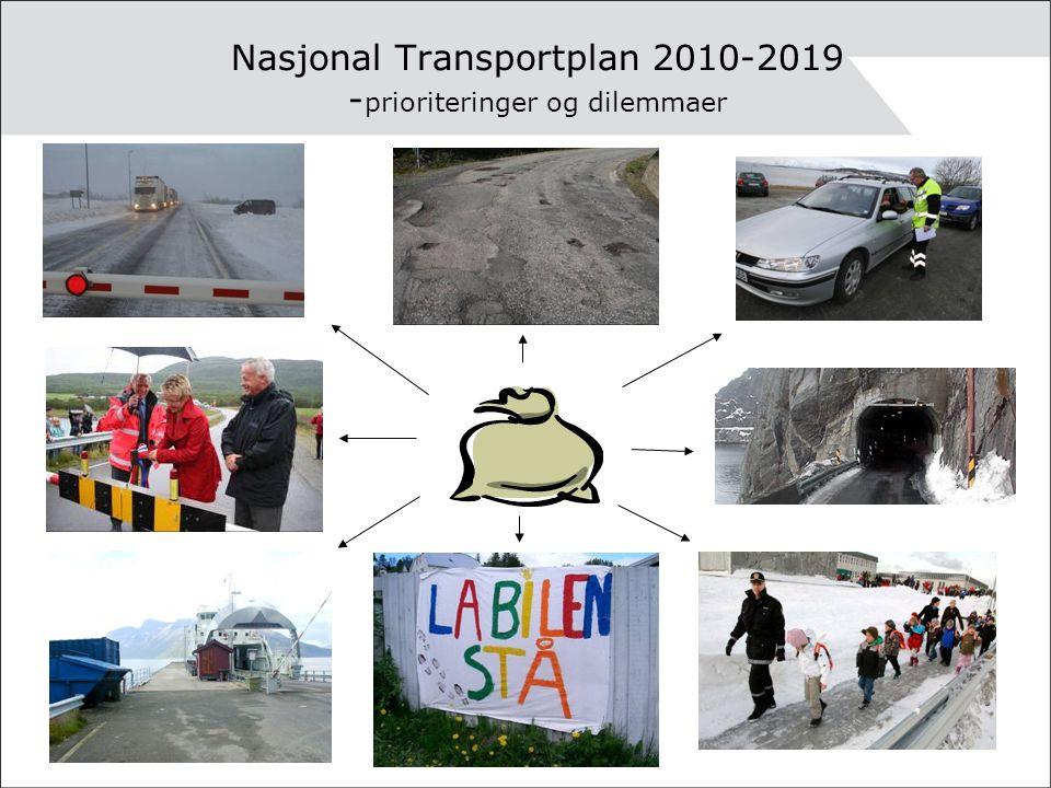 Nasjonal Transportplan 2010-2019 - prioriteringer og dilemmaer