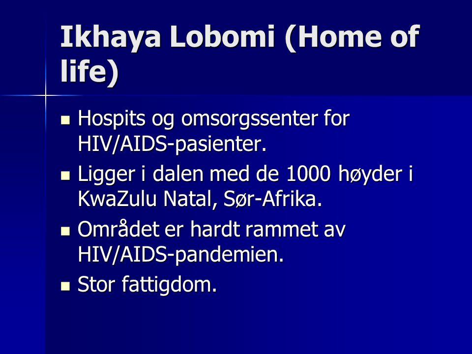 Home of life Grunnlagt i 2000 av Zimele og Patience Mavata.