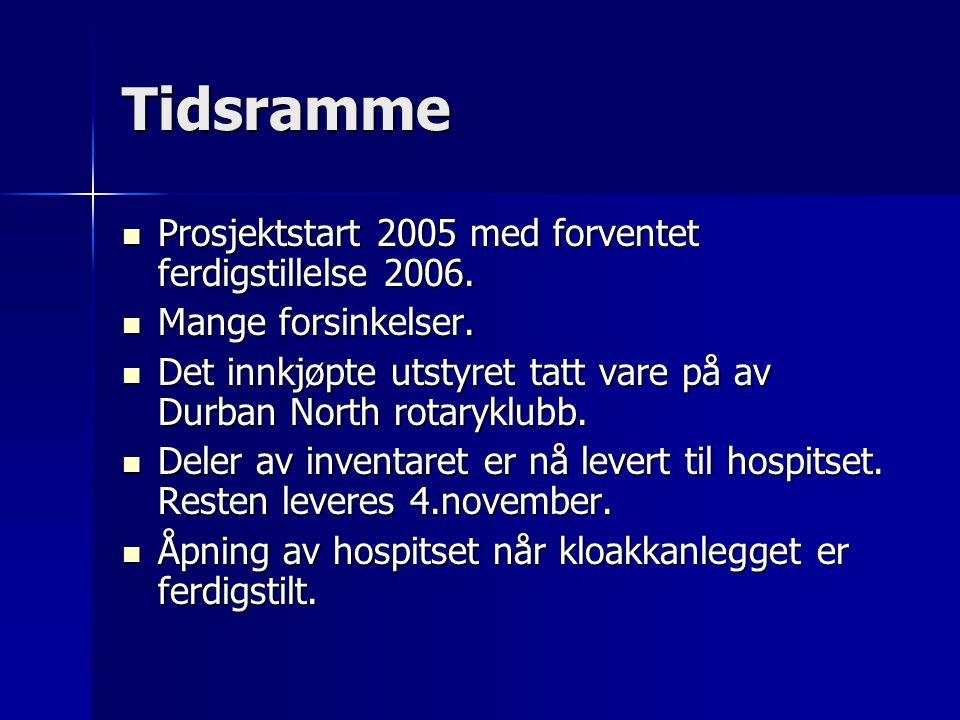 Tidsramme Prosjektstart 2005 med forventet ferdigstillelse 2006.