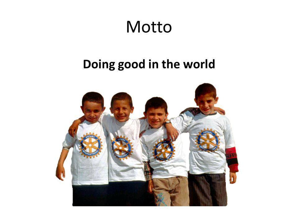 Doing good in the world Motto