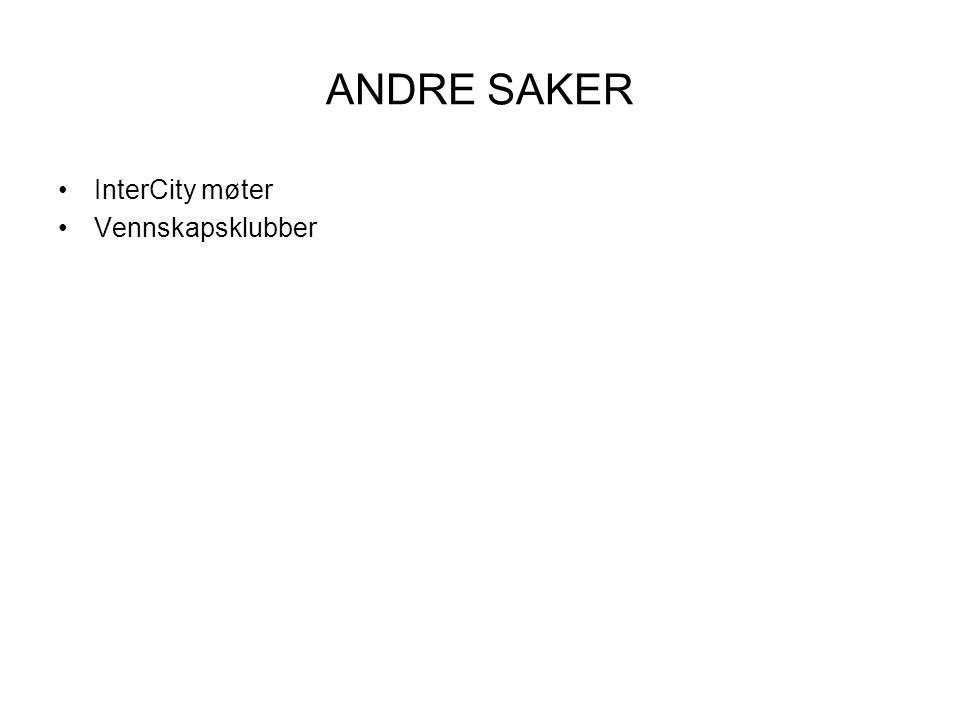 ANDRE SAKER InterCity møter Vennskapsklubber