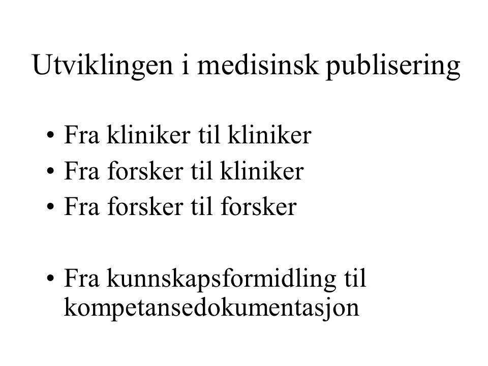 Forfatterskap som problem Publish or perish Økt flerforfatterskap Uberettigede forfatterskap