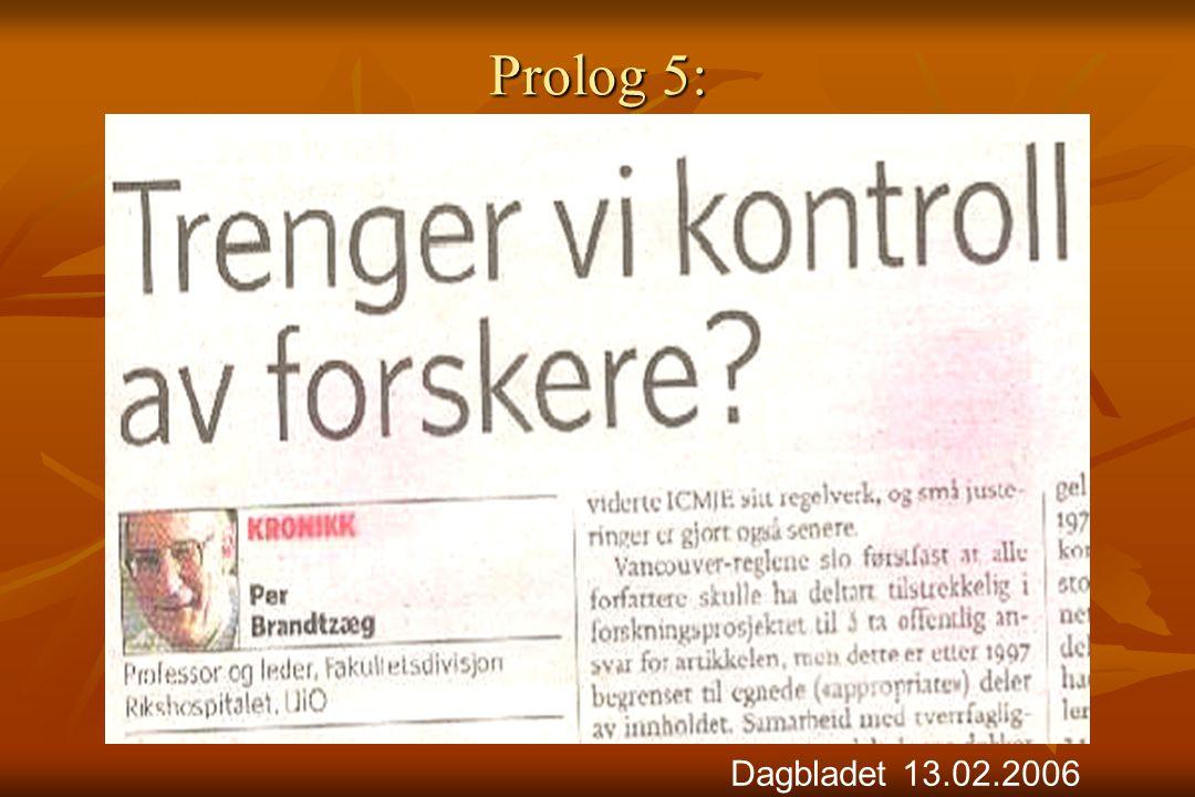 Prolog 5: Dagbladet 13.02.2006