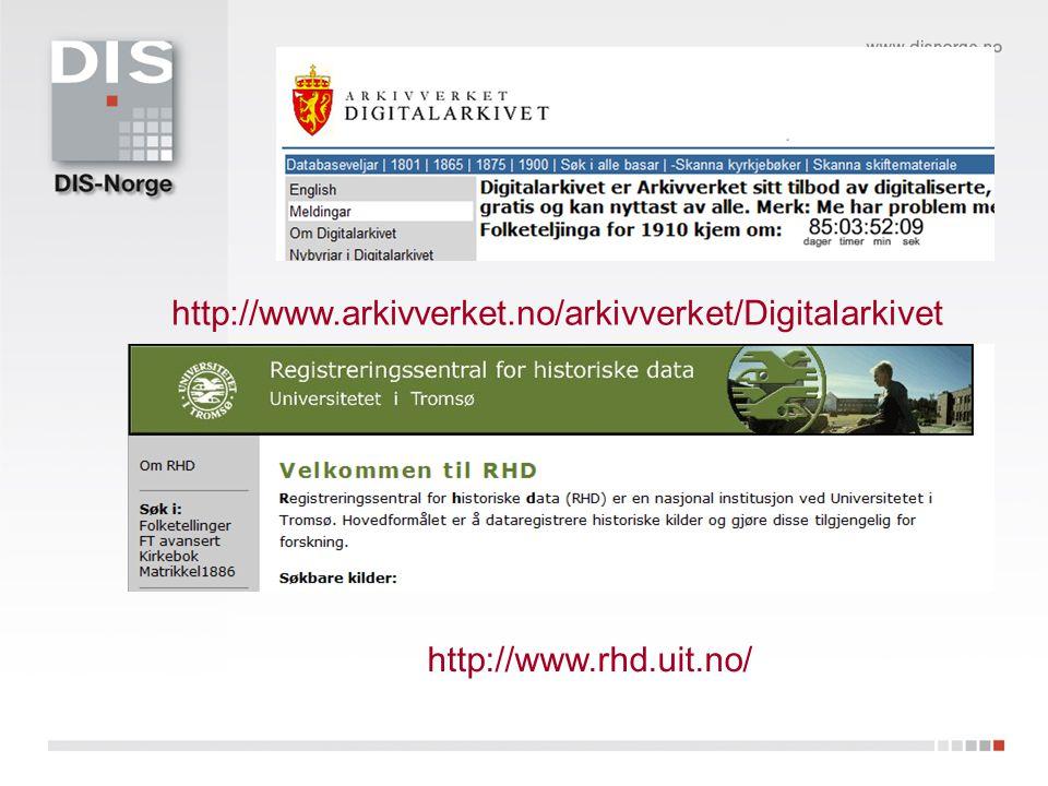 http://www.arkivverket.no/arkivverket/Digitalarkivet http://www.rhd.uit.no/