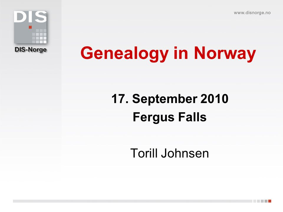 Agenda DIS-Norge; organization and activities 10 tips for research in Norway