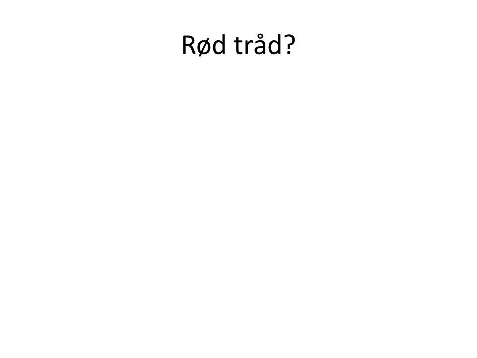Rød tråd?