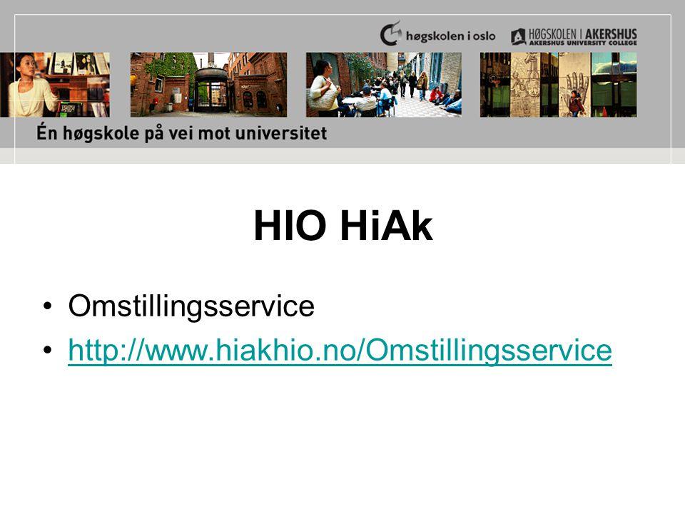HIO HiAk Omstillingsservice http://www.hiakhio.no/Omstillingsservice