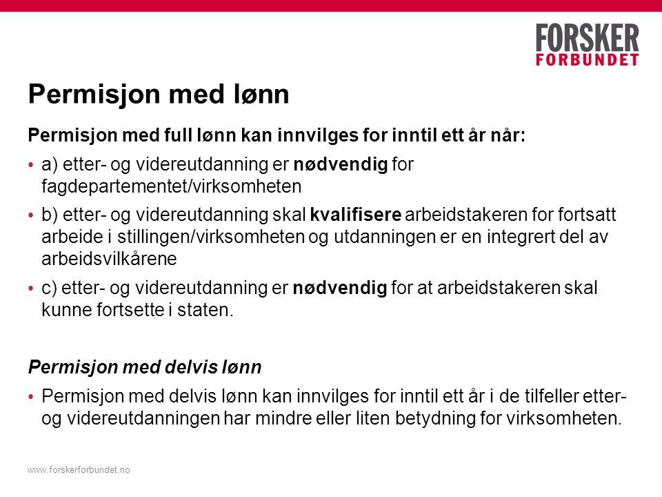 www.forskerforbundet.no Omstilling I forbindelse med omstillinger skal det gjennomføres kompetansekartlegging i virksomheten.