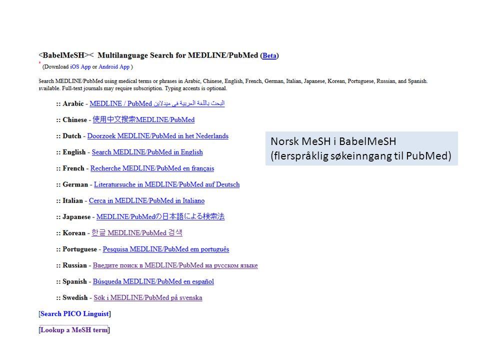 Norsk MeSH i BabelMeSH (flerspråklig søkeinngang til PubMed)