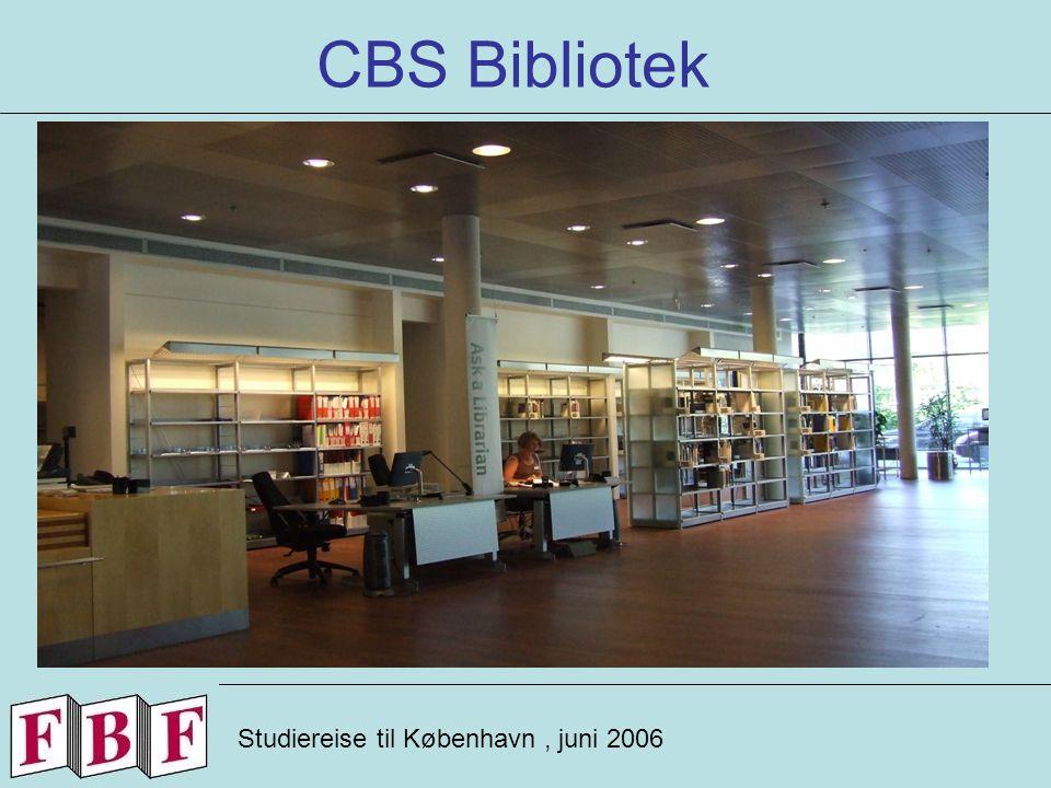 CBS Bibliotek Studiereise til København, juni 2006 -.- -.-