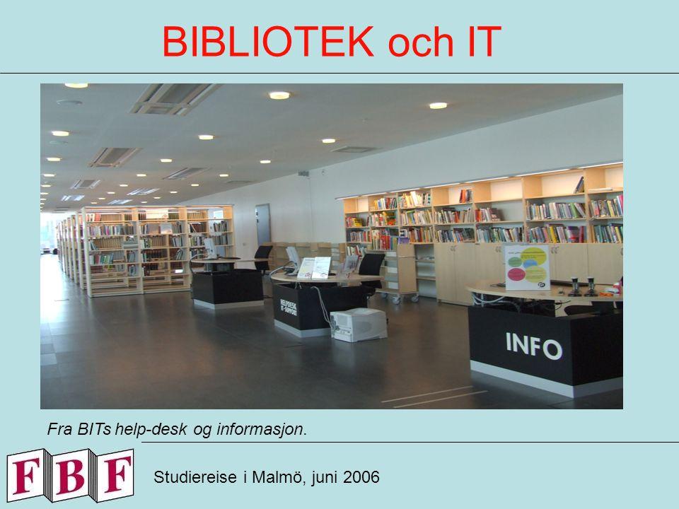BIBLIOTEK och IT Studiereise i Malmö, juni 2006 Fra BIT med PC stasjoner og lounge-området.