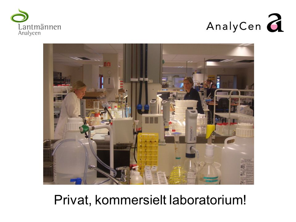 Privat, kommersielt laboratorium!