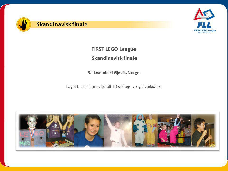 FIRST LEGO League Skandinavisk finale 3.