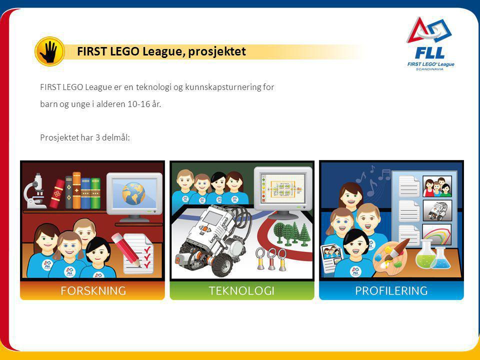 FIRST LEGO League er en teknologi og kunnskapsturnering for barn og unge i alderen 10-16 år.