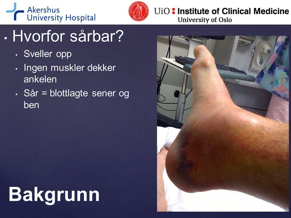 AlvorligFrekvens i % (dagkirurgi) Reoperert pga infeksjon5 (6) Lungeemboli1 (1) Artrodese pga plager1 (1) Syndesmoserekonstruksjon0,4 (0) Pseudartroseoperasjon0,4 (0) Blodpropp i ben0,4 (0) TOTALT8 (8)