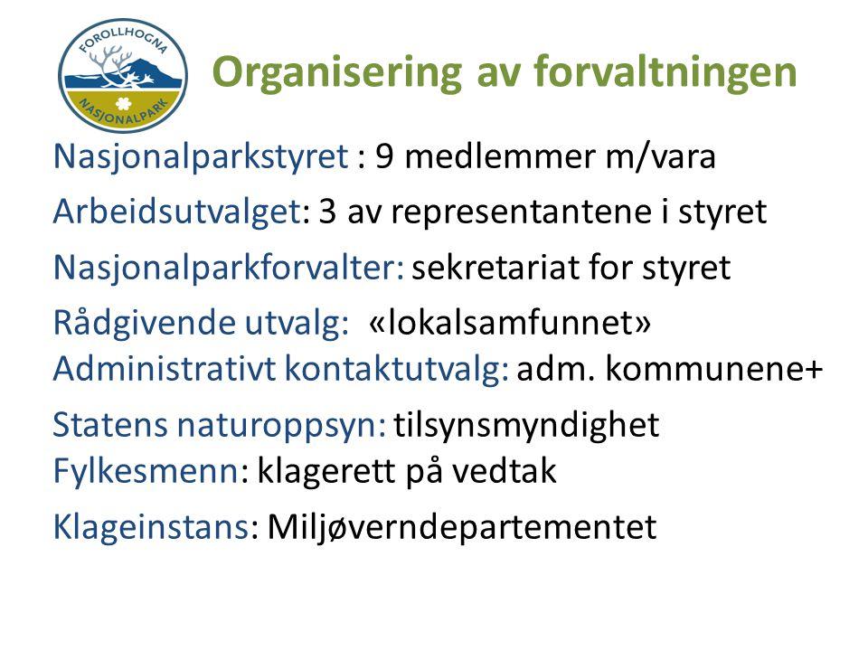 Oppgaver for nasjonalparkstyret Ivareta og fremme formålet med vernet.
