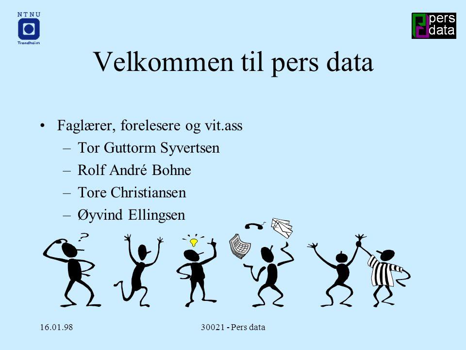 16.01.9830021 - Pers data Kommunikasjon ved overgang til data-alderen Aktivitet 1 Aktivitet 2 Rapport bla bla bla bla bla bla b bla bla bla Rapporter / tegninger m.m.