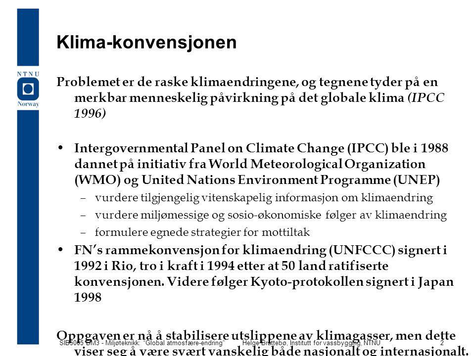 SIB5005 BM3 - Miljøteknikk: Global atmosfære-endring Helge Brattebø, Institutt for vassbygging, NTNU 13 Innstråling av solenergi Mengden solenergi som treffer Jorden = S  R 2 (watt) S = sol-konstanten, som nå er lik 1370 W/m 2 R = Jordens radius (m)