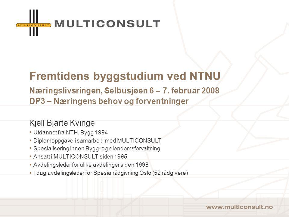 Fremtidens byggstudium ved NTNU Næringslivsringen, Selbusjøen 6 – 7.