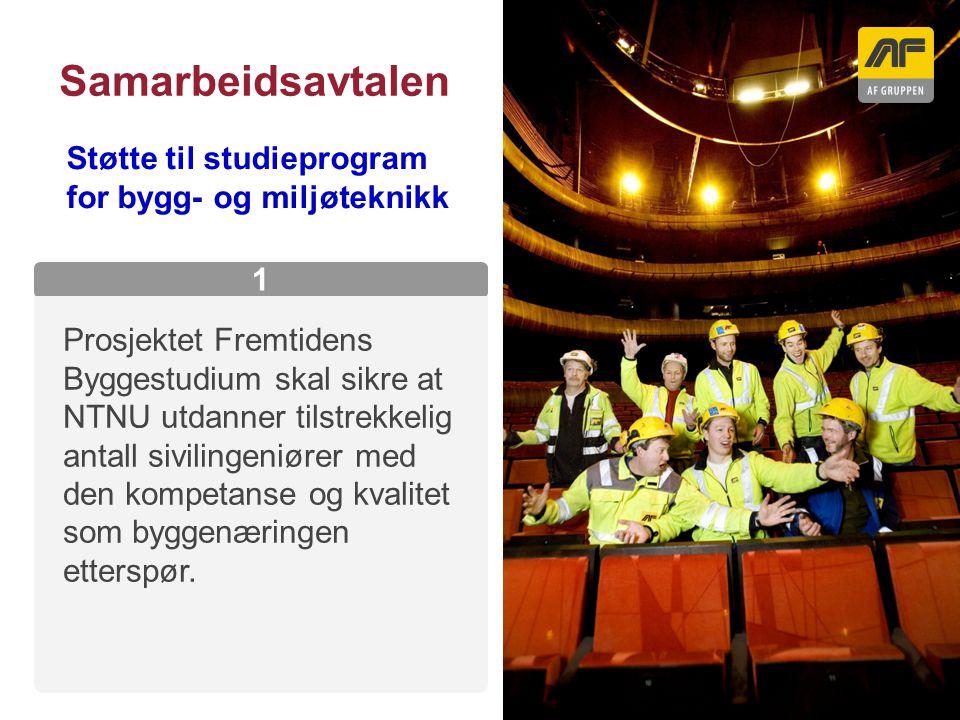 Sogn Arena Samarbeidsavtalen Kolonnetittel 1 Prosjektet Fremtidens Byggestudium skal sikre at NTNU utdanner tilstrekkelig antall sivilingeniører med d