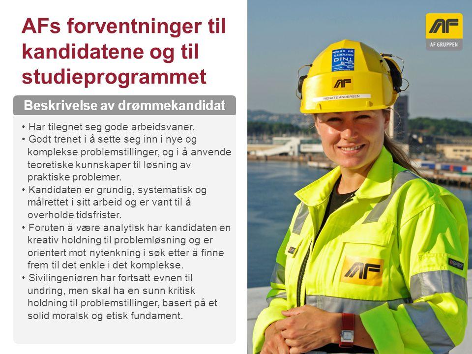 Sogn Arena AFs forventninger til kandidatene og til studieprogrammet Kolonnetittel Beskrivelse av drømmekandidat Har tilegnet seg gode arbeidsvaner. G