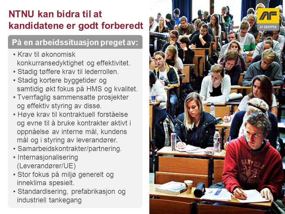 Sogn Arena NTNU kan bidra til at kandidatene er godt forberedt Kolonnetittel På en arbeidssituasjon preget av: Krav til økonomisk konkurransedyktighet