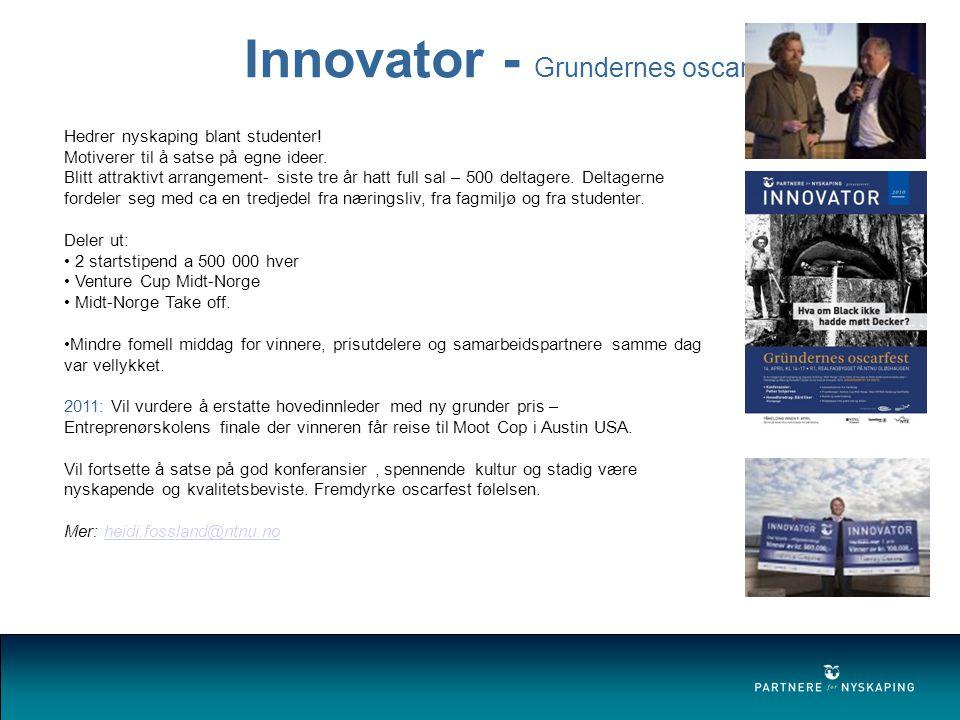 Innovator - Grundernes oscarfest Hedrer nyskaping blant studenter.