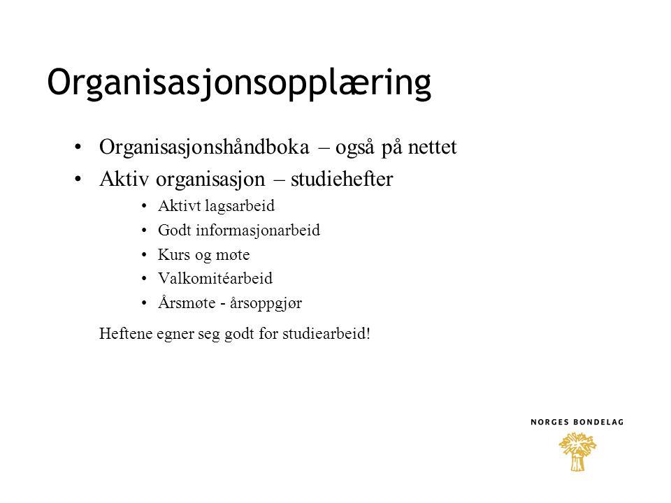 Organisasjonsopplæring Organisasjonshåndboka – også på nettet Aktiv organisasjon – studiehefter Aktivt lagsarbeid Godt informasjonarbeid Kurs og møte