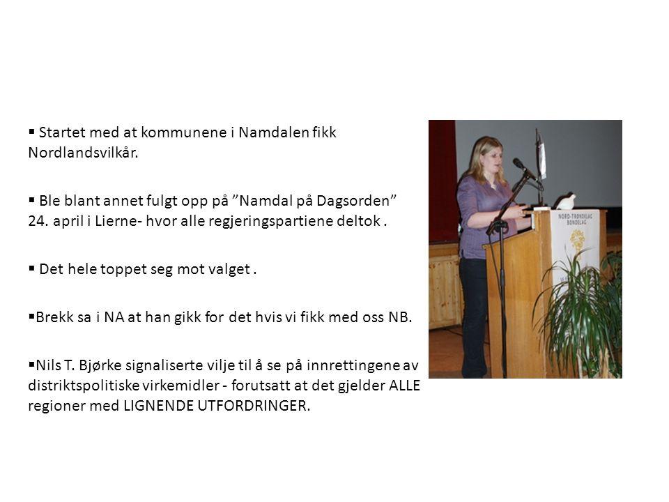  Startet med at kommunene i Namdalen fikk Nordlandsvilkår.