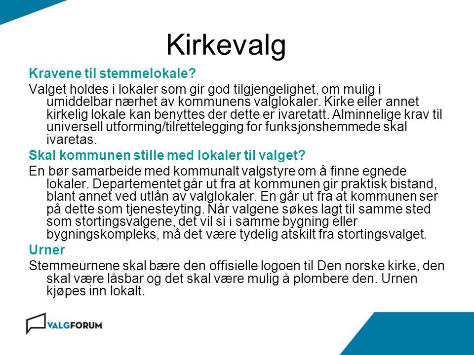 Kirkevalg Kravene til stemmelokale.