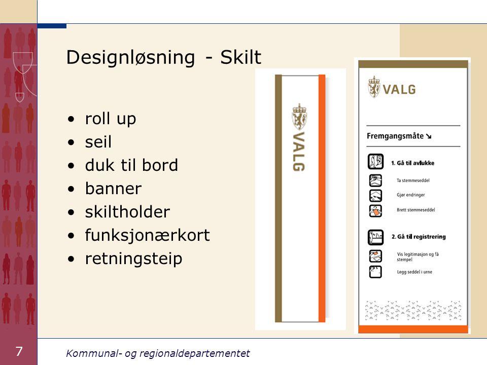 Kommunal- og regionaldepartementet 7 Designløsning - Skilt roll up seil duk til bord banner skiltholder funksjonærkort retningsteip