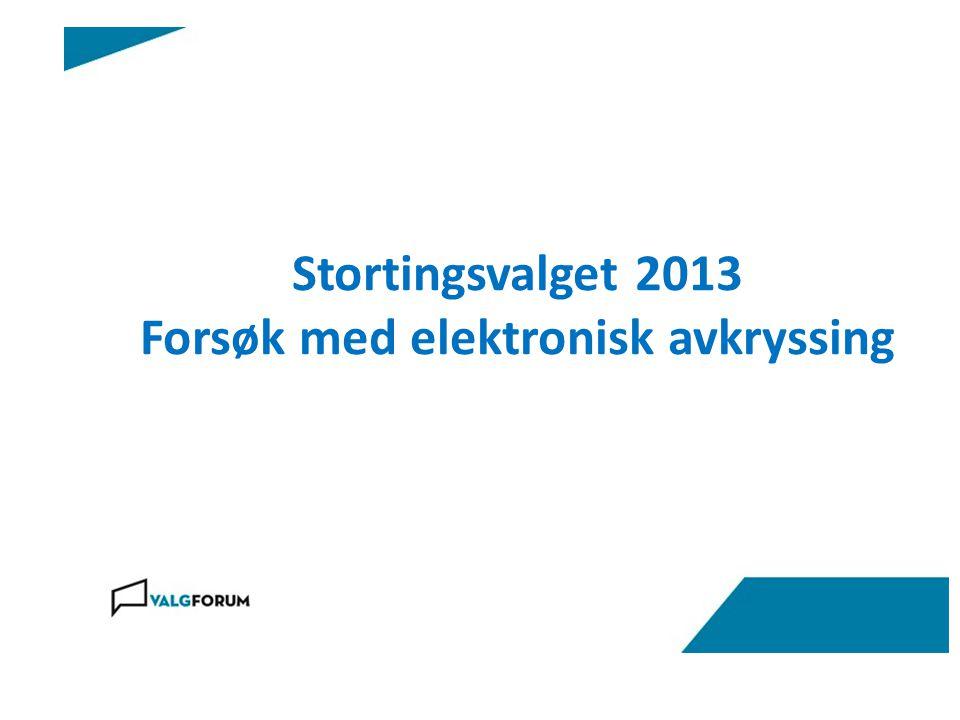 Stortingsvalget 2013 Forsøk med elektronisk avkryssing