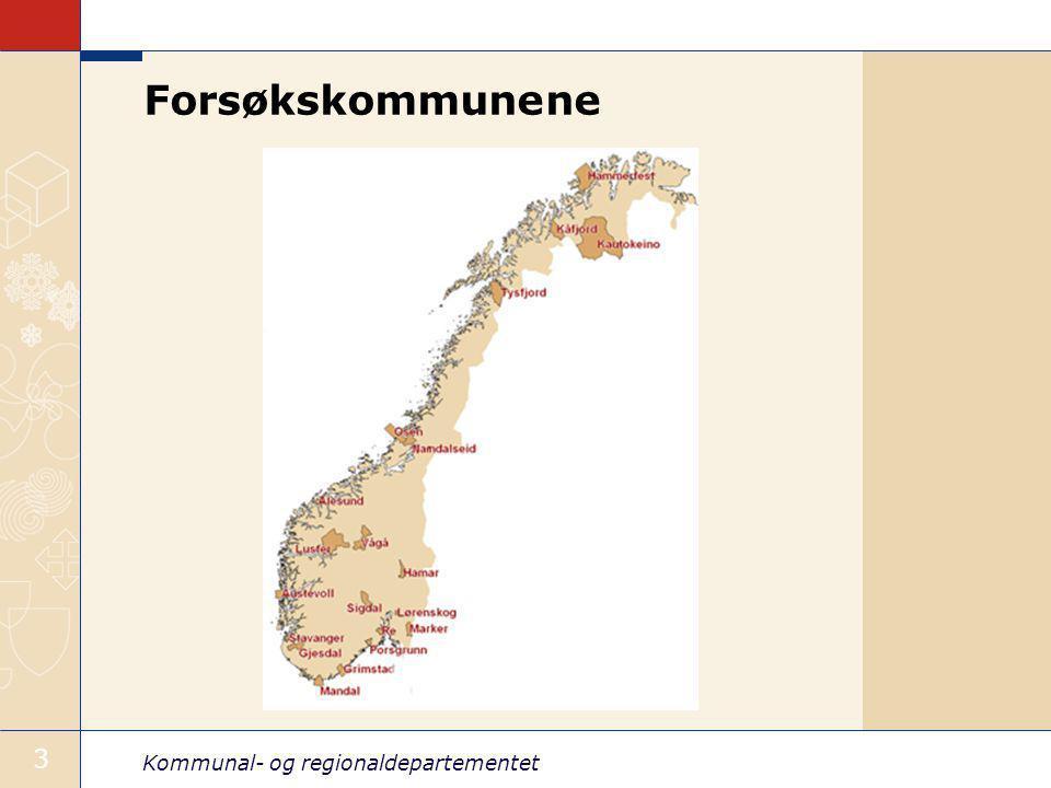 Kommunal- og regionaldepartementet 3 Forsøkskommunene
