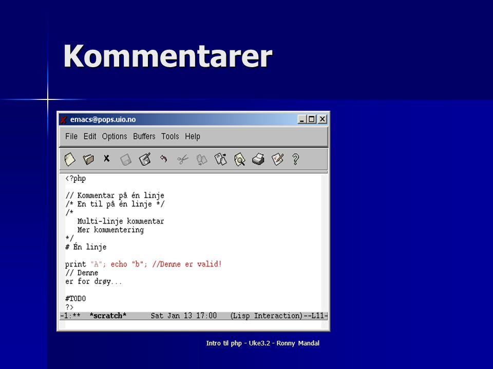 Intro til php - Uke3.2 - Ronny Mandal Kommentarer