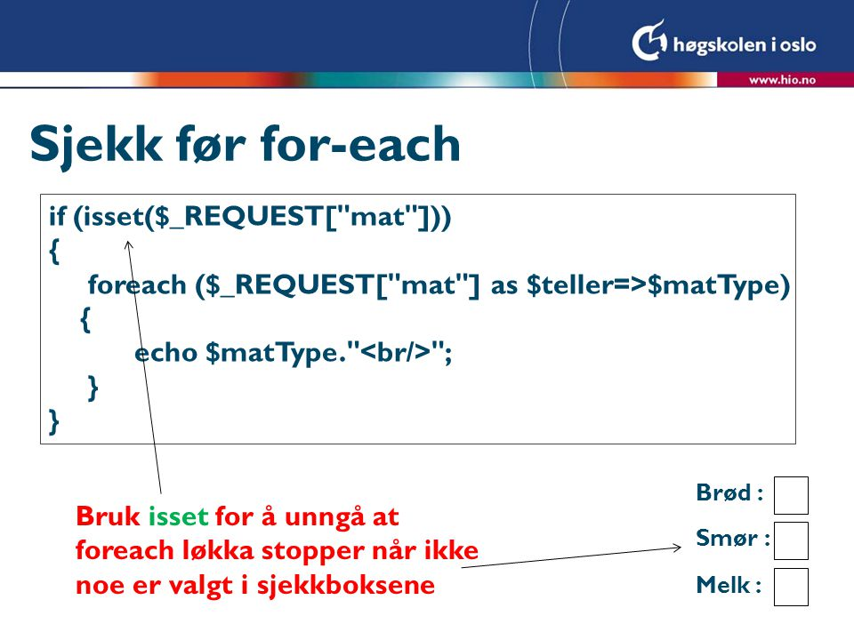 Sjekk før for-each if (isset($_REQUEST[
