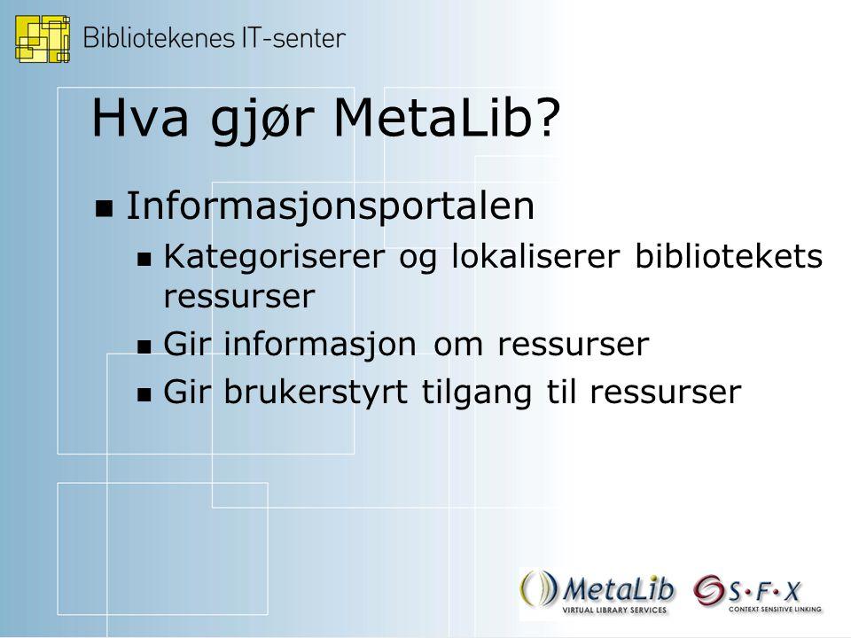 Hva gjør MetaLib.