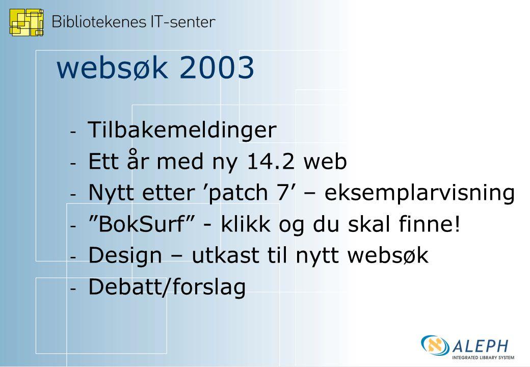 websøk 2003 - - Ny mulighet for eksemplarvisning: