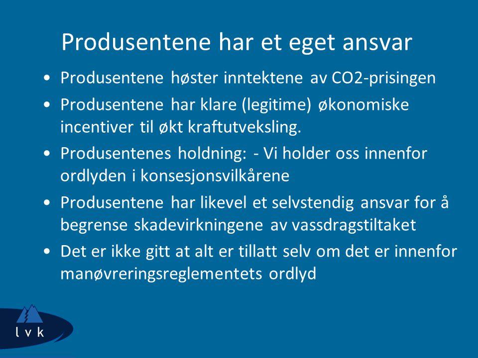 Produsentene har et eget ansvar Produsentene høster inntektene av CO2-prisingen Produsentene har klare (legitime) økonomiske incentiver til økt kraftu