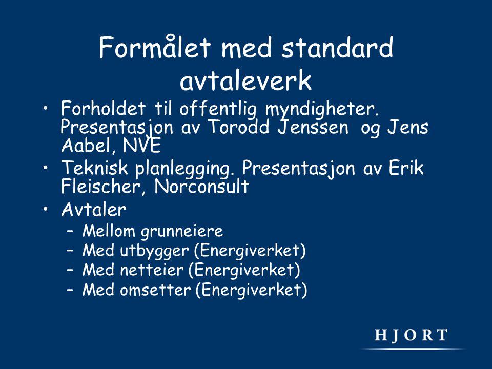 Formålet med standard avtaleverk Forholdet til offentlig myndigheter.