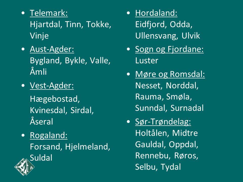 Telemark: Hjartdal, Tinn, Tokke, Vinje Aust-Agder: Bygland, Bykle, Valle, Åmli Vest-Agder: Hægebostad, Kvinesdal, Sirdal, Åseral Rogaland: Forsand, Hjelmeland, Suldal Hordaland: Eidfjord, Odda, Ullensvang, Ulvik Sogn og Fjordane: Luster Møre og Romsdal: Nesset, Norddal, Rauma, Smøla, Sunndal, Surnadal Sør-Trøndelag: Holtålen, Midtre Gauldal, Oppdal, Rennebu, Røros, Selbu, Tydal