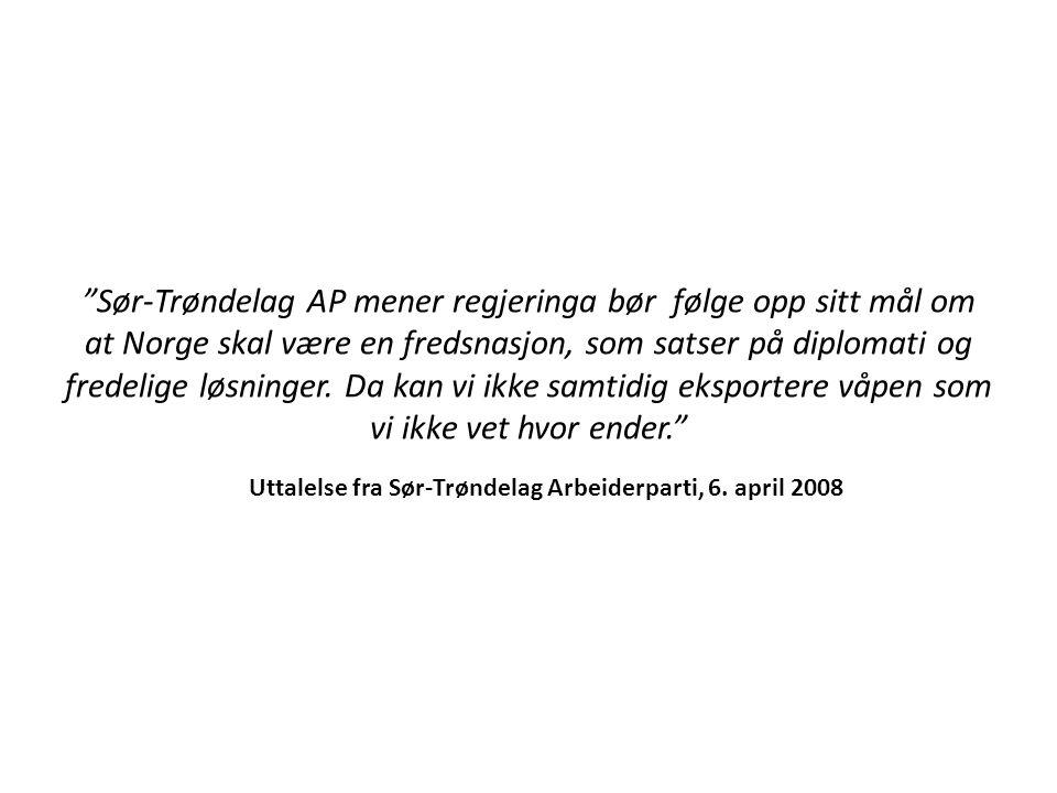 Sør-Trøndelag AP mener regjeringa bør følge opp sitt mål om at Norge skal være en fredsnasjon, som satser på diplomati og fredelige løsninger.
