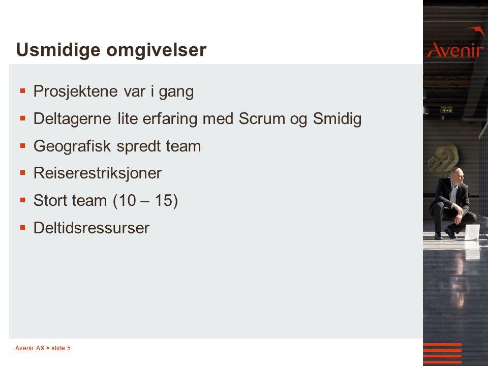 Avenir AS > slide 6 Hvordan? Image available at www.mountaingoatsoftware.com/scrum