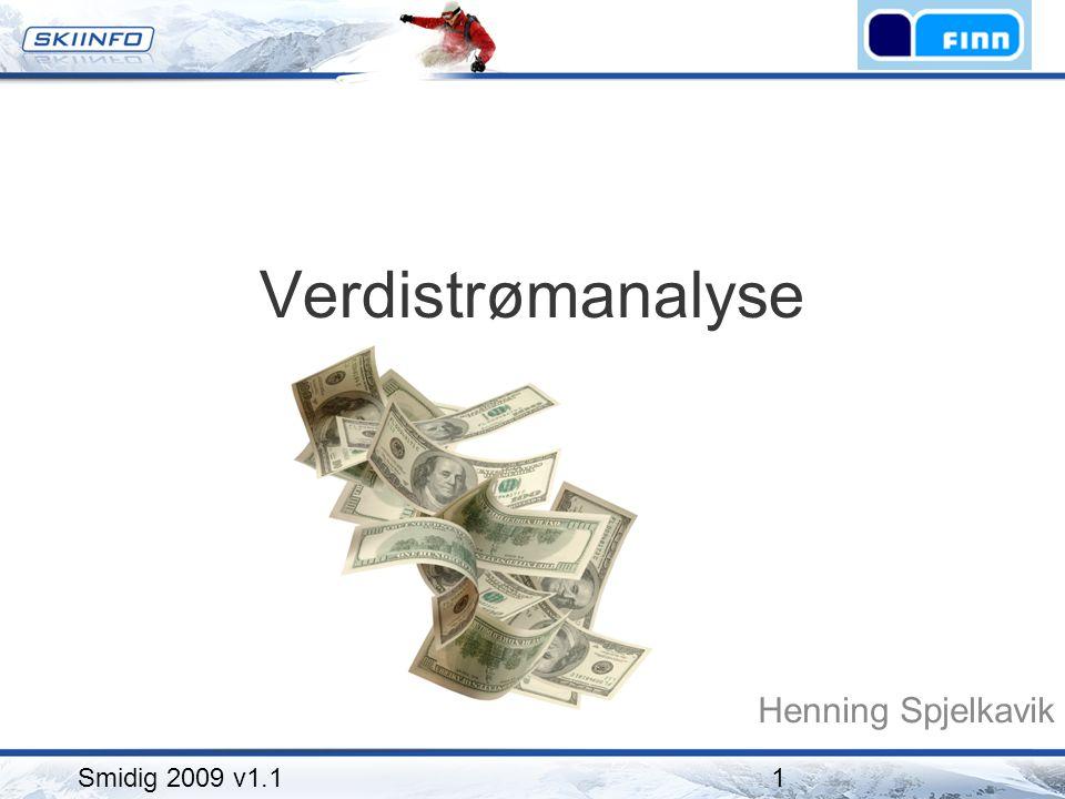 Verdistrømanalyse Henning Spjelkavik Smidig 2009 v1.11